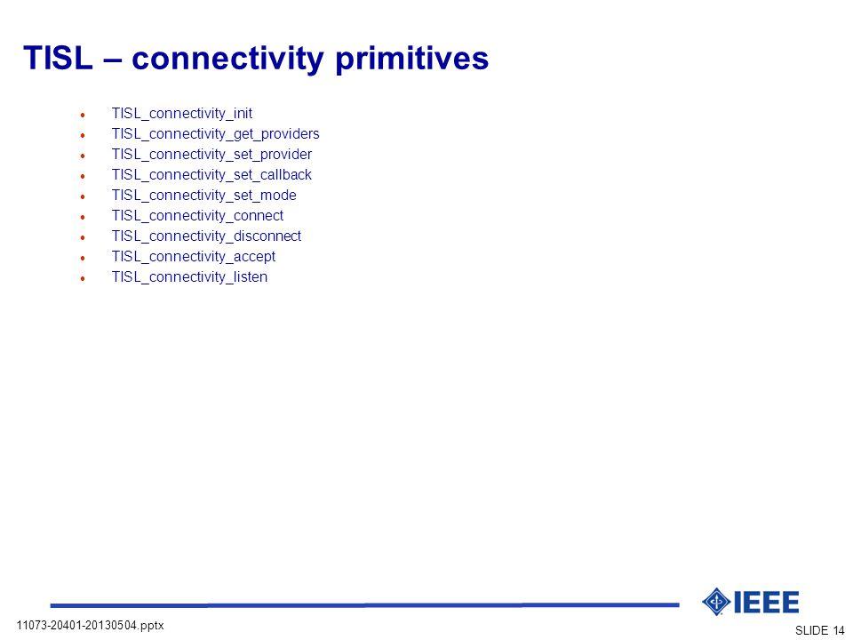 TISL – connectivity primitives
