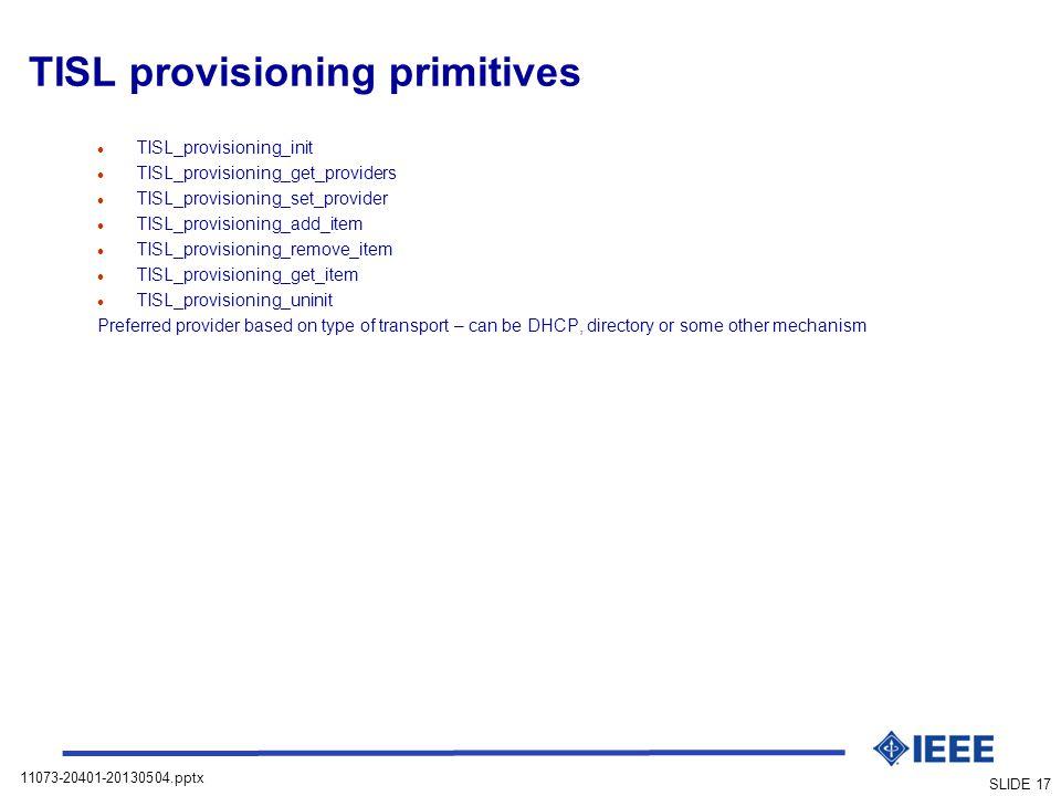 TISL provisioning primitives