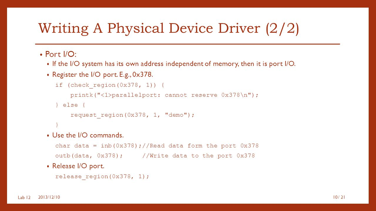 Writing A Physical Device Driver (2/2)