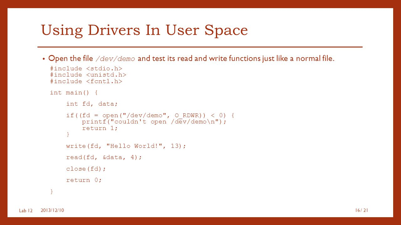 Using Drivers In User Space