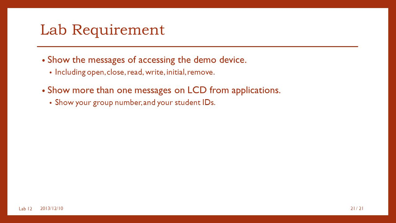 Lab Requirement Show the messages of accessing the demo device.