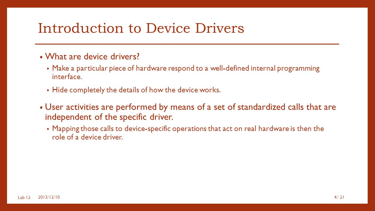 Introduction to Device Drivers