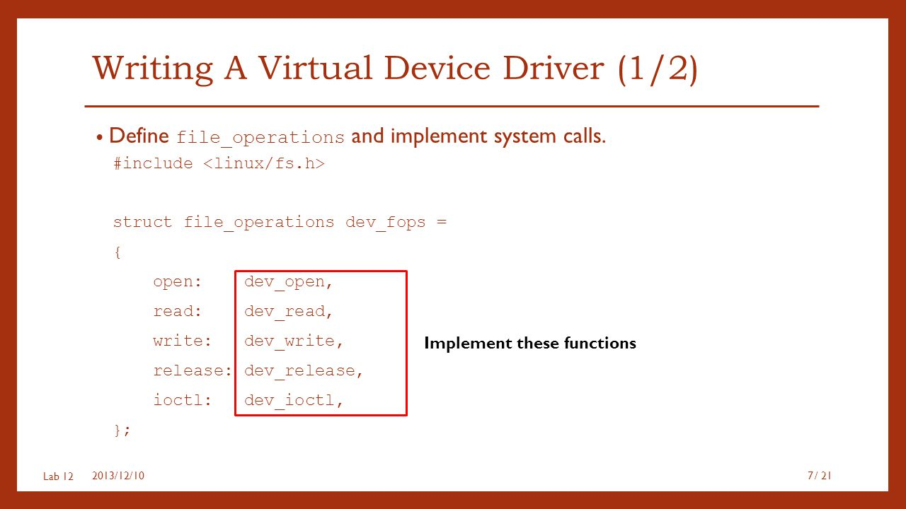 Writing A Virtual Device Driver (1/2)