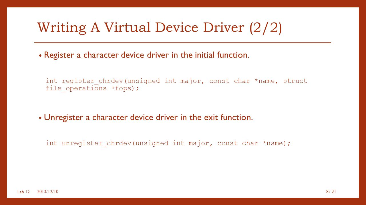 Writing A Virtual Device Driver (2/2)