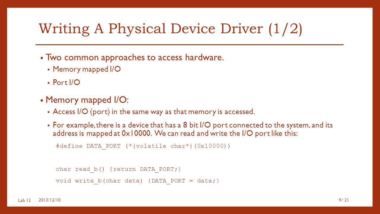Writing A Physical Device Driver (1/2)