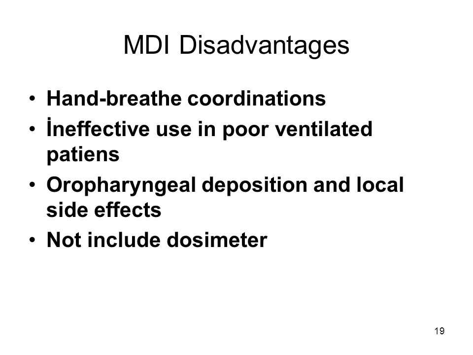 MDI Disadvantages Hand-breathe coordinations