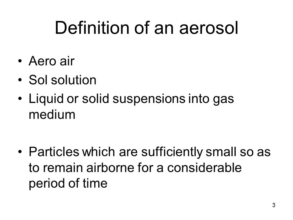 Definition of an aerosol