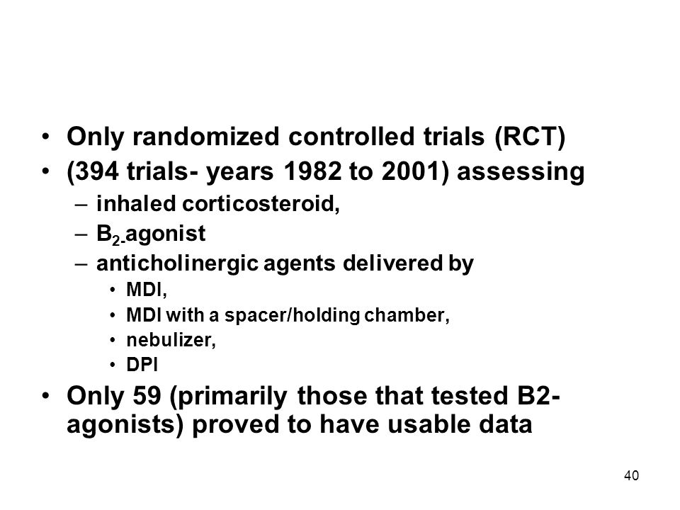 Only randomized controlled trials (RCT)