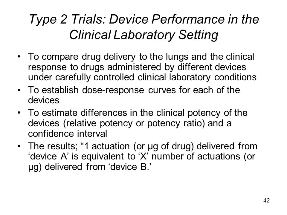 Type 2 Trials: Device Performance in the Clinical Laboratory Setting