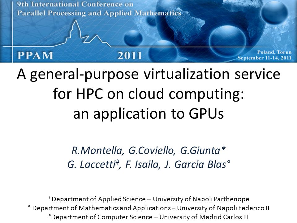 A general-purpose virtualization service for HPC on cloud computing: an application to GPUs