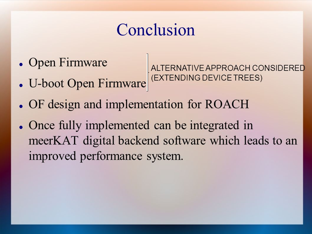 Conclusion Open Firmware U-boot Open Firmware