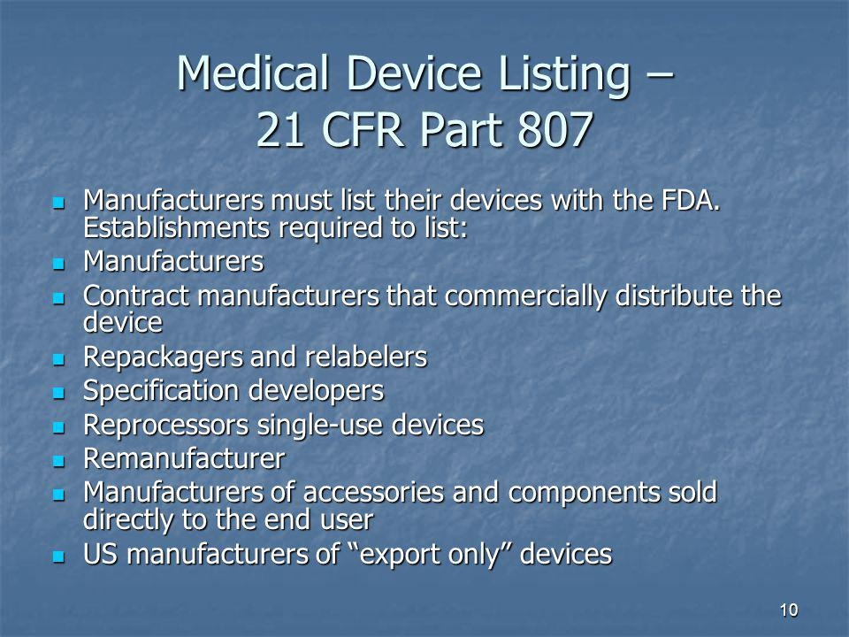 Medical Device Listing – 21 CFR Part 807