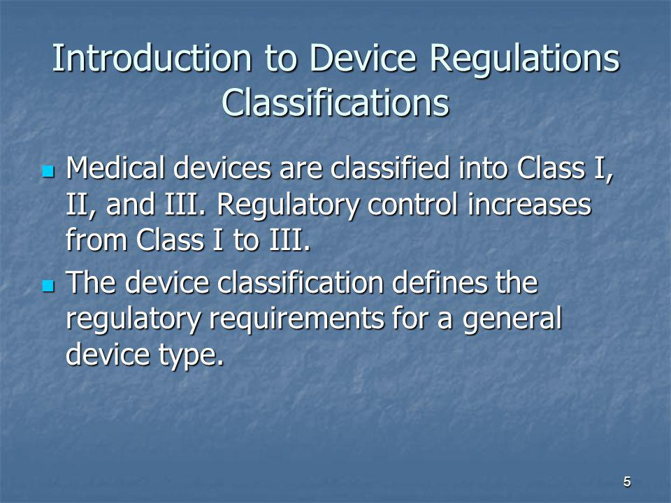 Introduction to Device Regulations Classifications