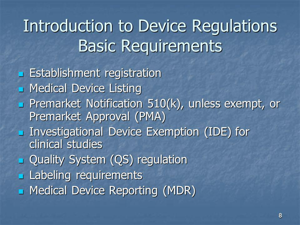 Introduction to Device Regulations Basic Requirements