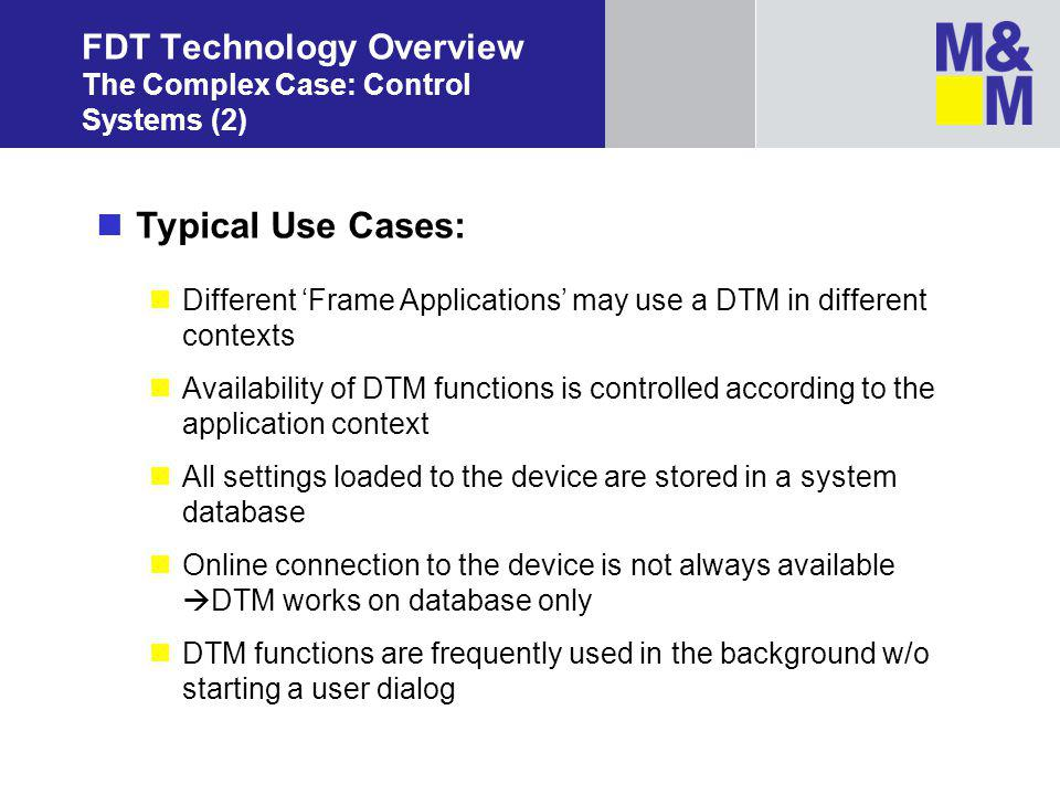 FDT Technology Overview The Complex Case: Control Systems (2)