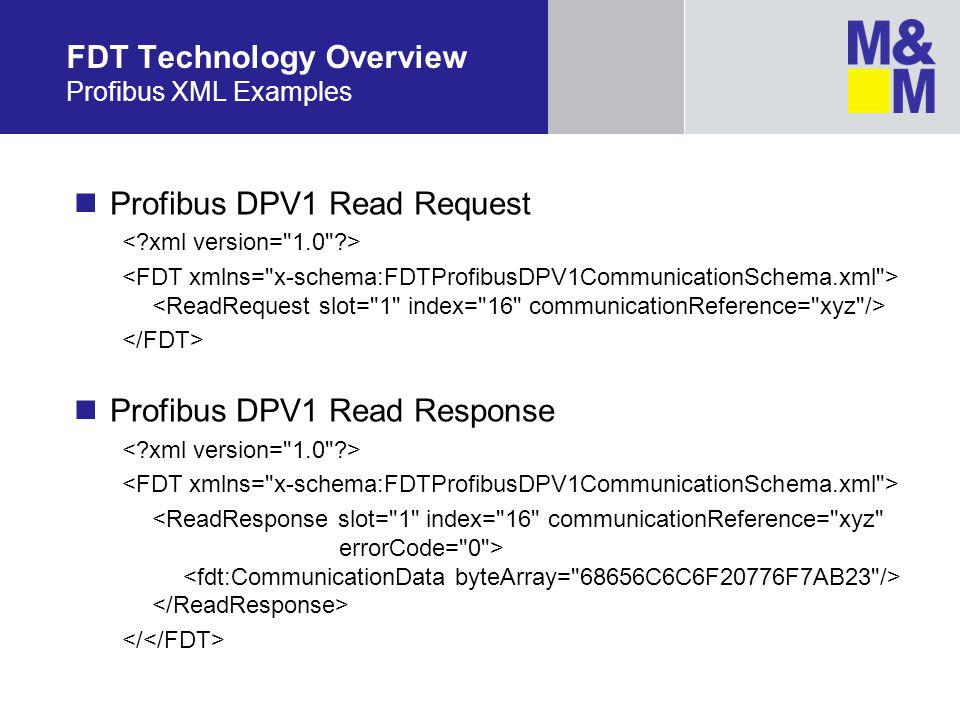 FDT Technology Overview Profibus XML Examples