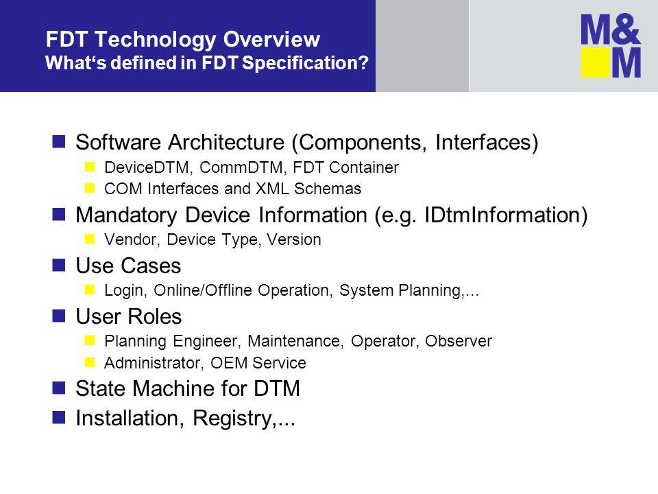FDT Technology Overview What's defined in FDT Specification