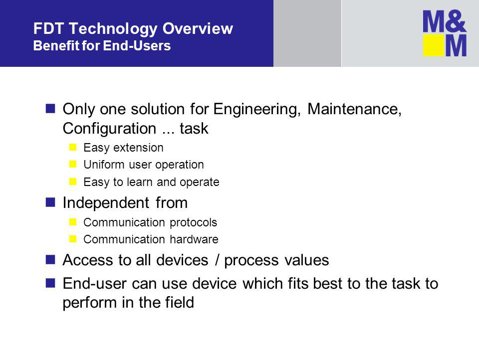 FDT Technology Overview Benefit for End-Users