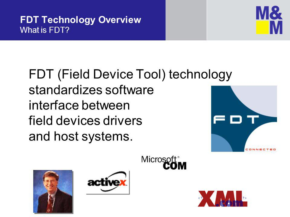 FDT Technology Overview What is FDT