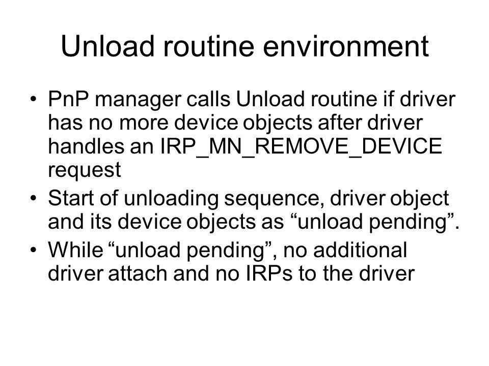 Unload routine environment