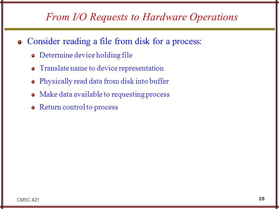 From I/O Requests to Hardware Operations