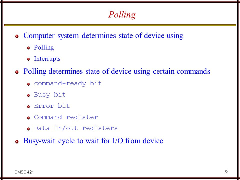 Polling Computer system determines state of device using