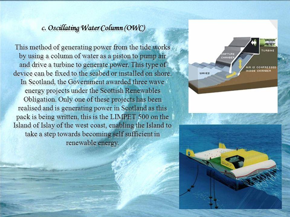 c. Oscillating Water Column (OWC)