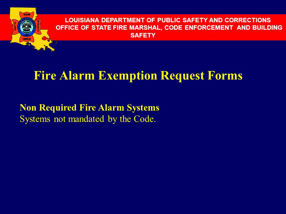 Fire Alarm Exemption Request Forms