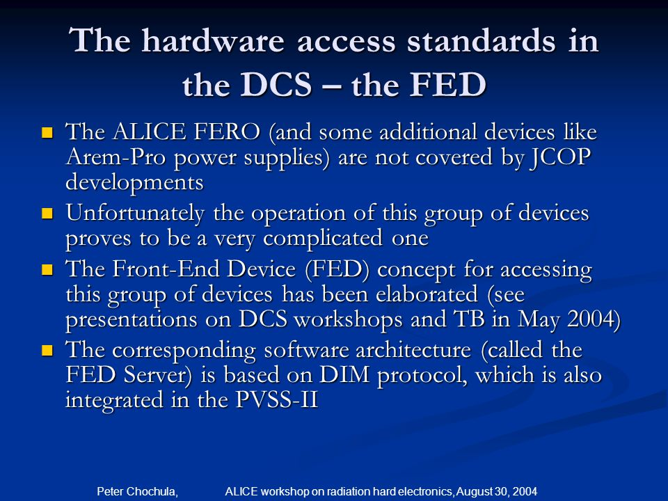 The hardware access standards in the DCS – the FED
