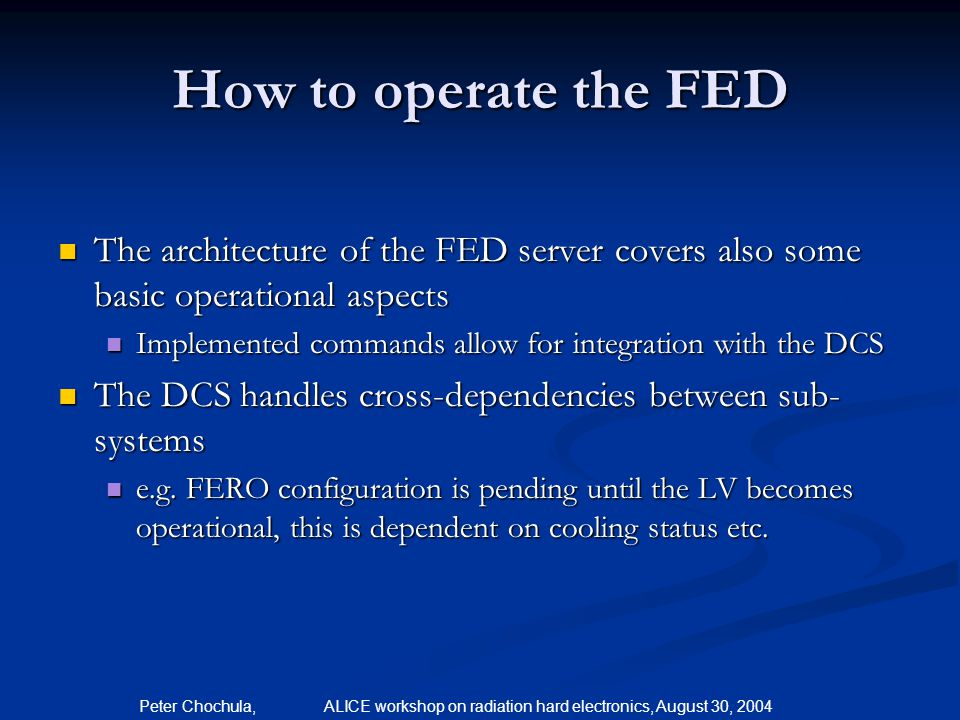 How to operate the FED The architecture of the FED server covers also some basic operational aspects.