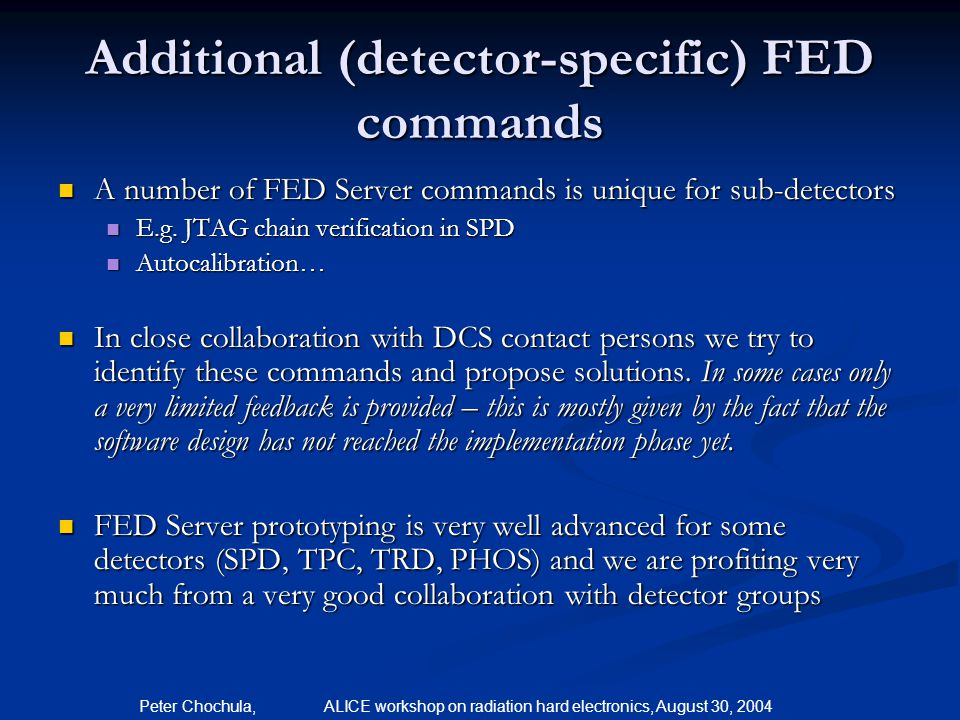 Additional (detector-specific) FED commands