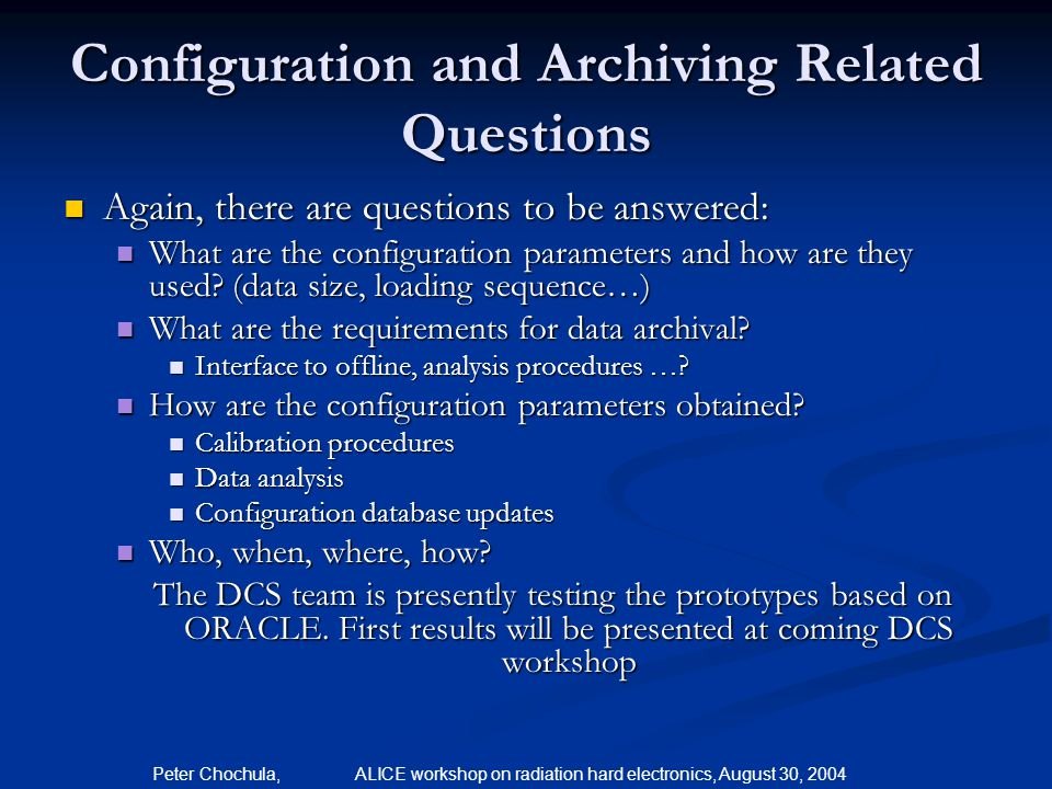 Configuration and Archiving Related Questions