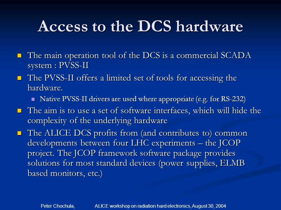 Access to the DCS hardware
