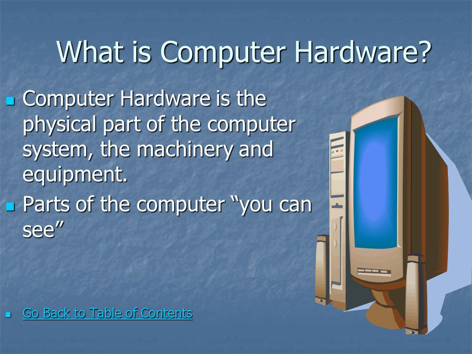 What is Computer Hardware