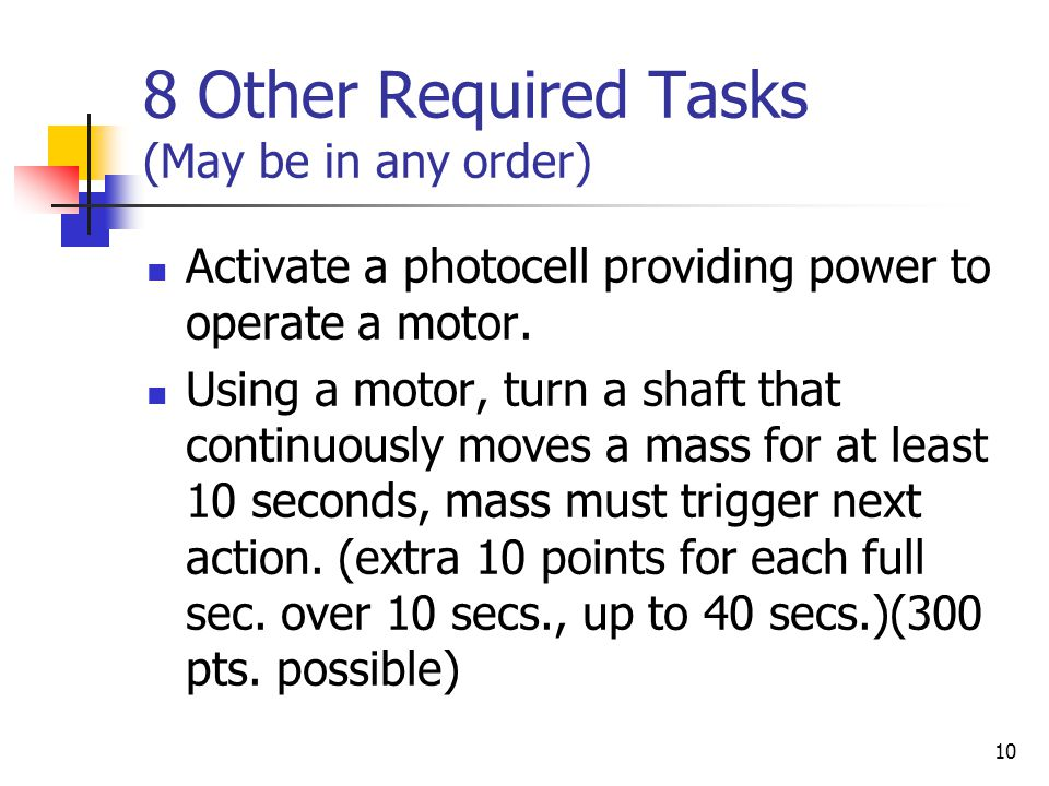 8 Other Required Tasks (May be in any order)