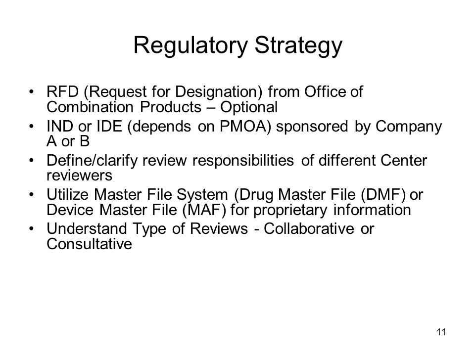 Regulatory Strategy RFD (Request for Designation) from Office of Combination Products – Optional.