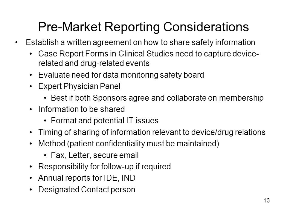 Pre-Market Reporting Considerations