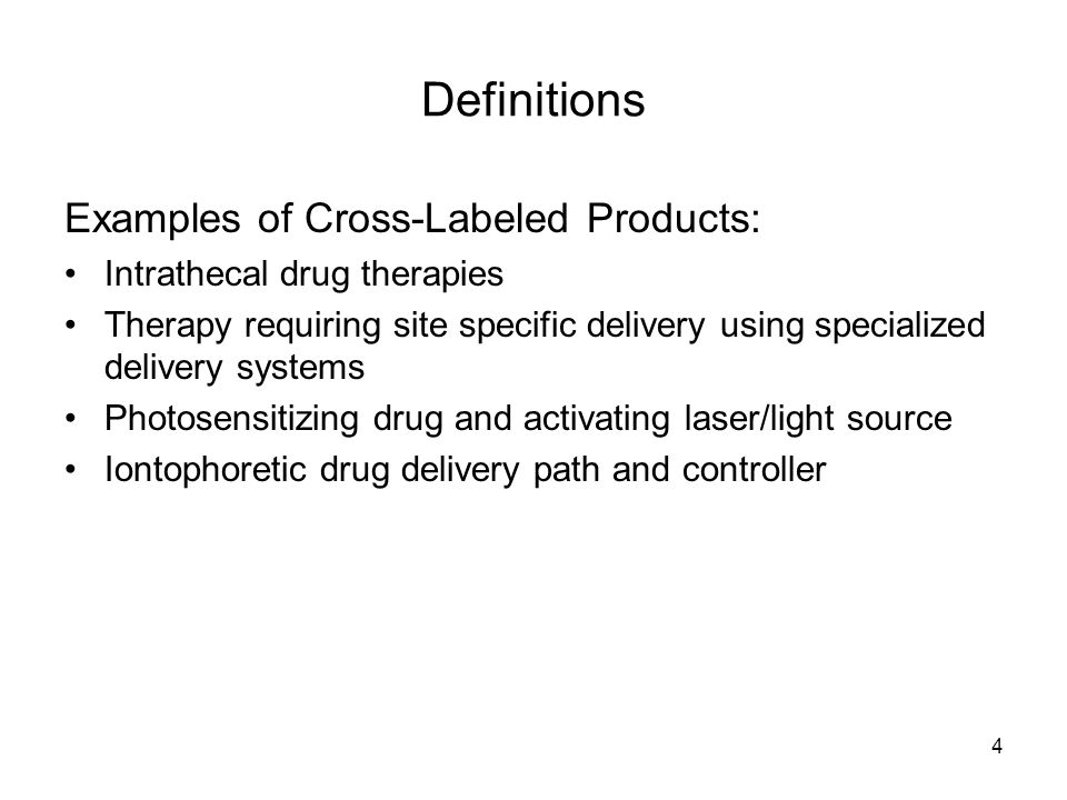 Definitions Examples of Cross-Labeled Products: