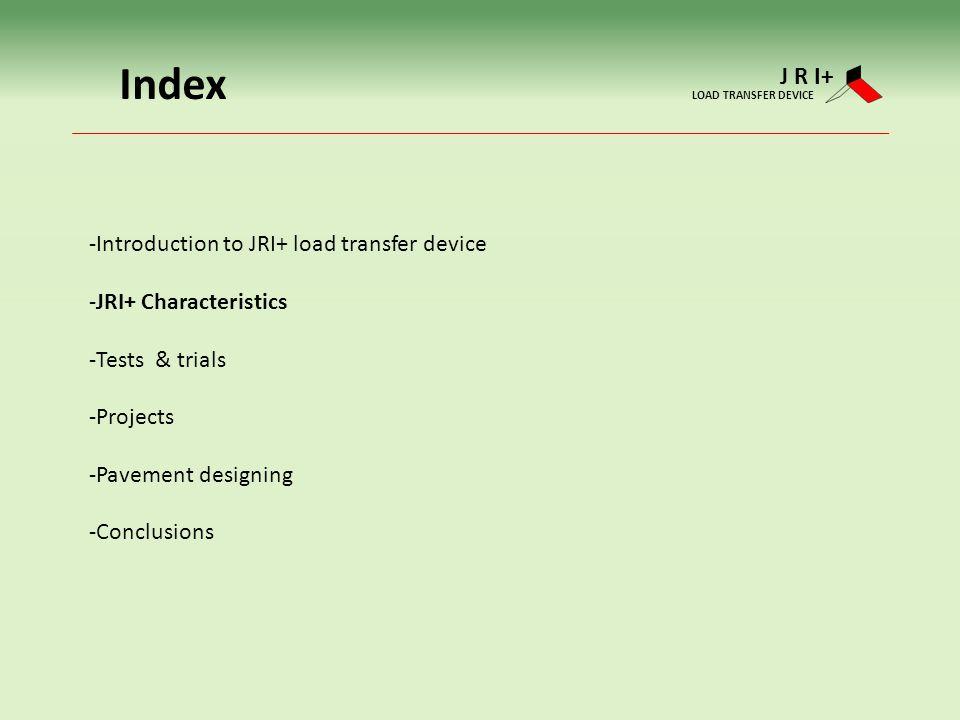Index J R I+ Introduction to JRI+ load transfer device