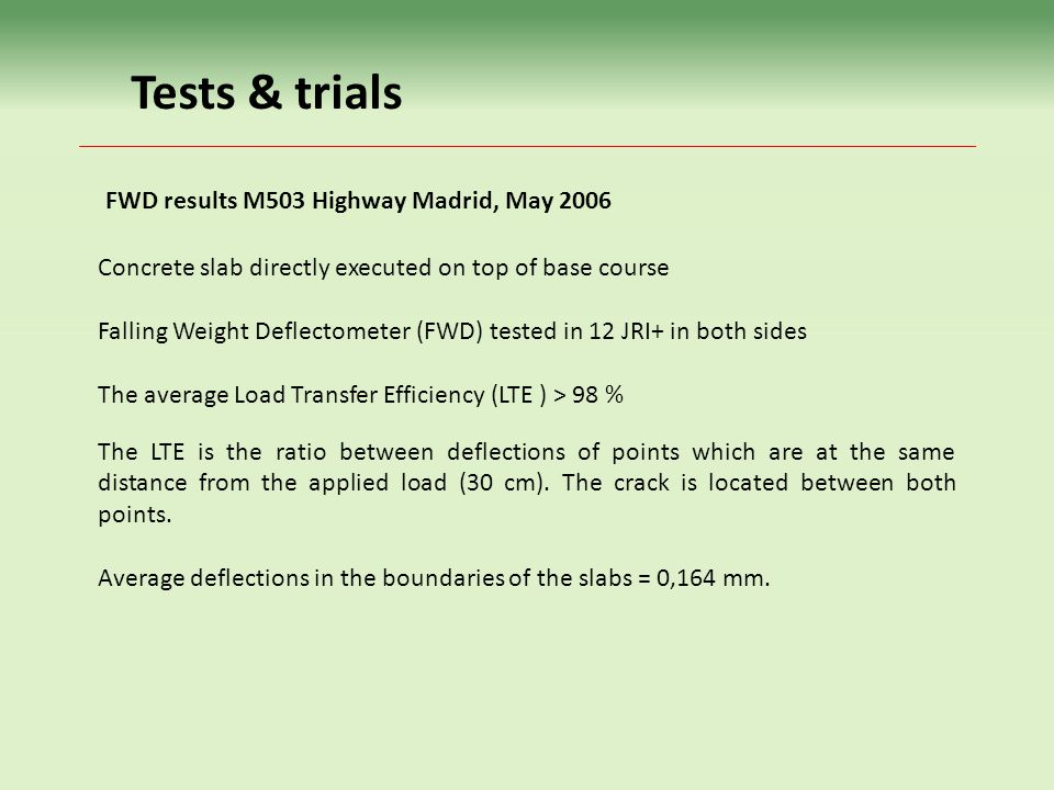 Tests & trials FWD results M503 Highway Madrid, May 2006