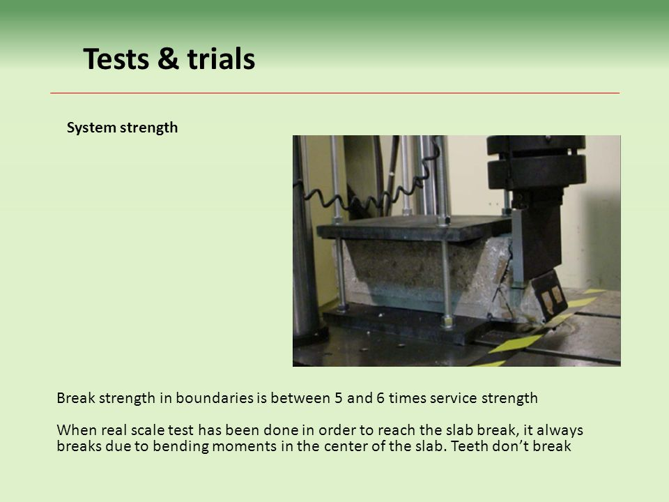 Tests & trials System strength