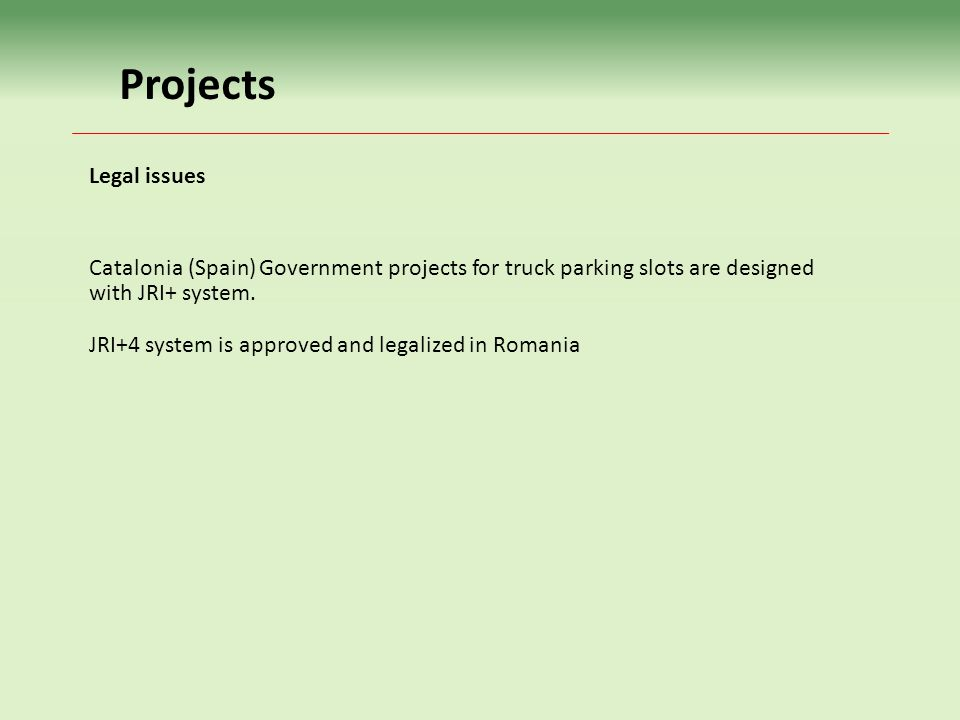 Projects Legal issues. Catalonia (Spain) Government projects for truck parking slots are designed.