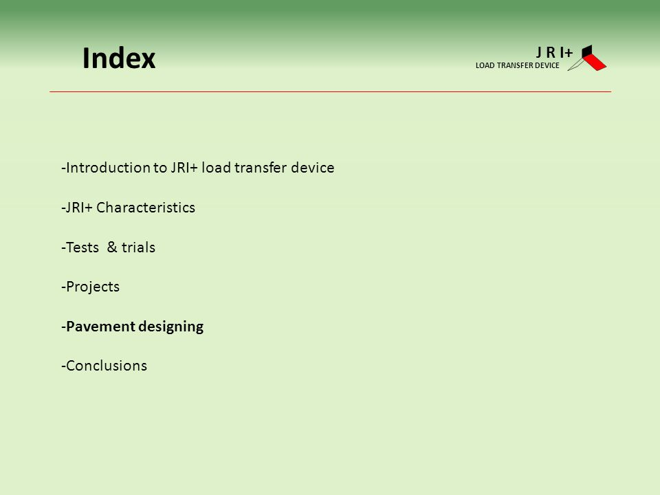 Index J R I+ Introduction to JRI+ load transfer device