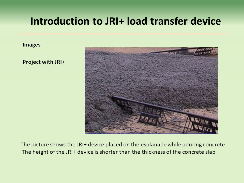 Introduction to JRI+ load transfer device