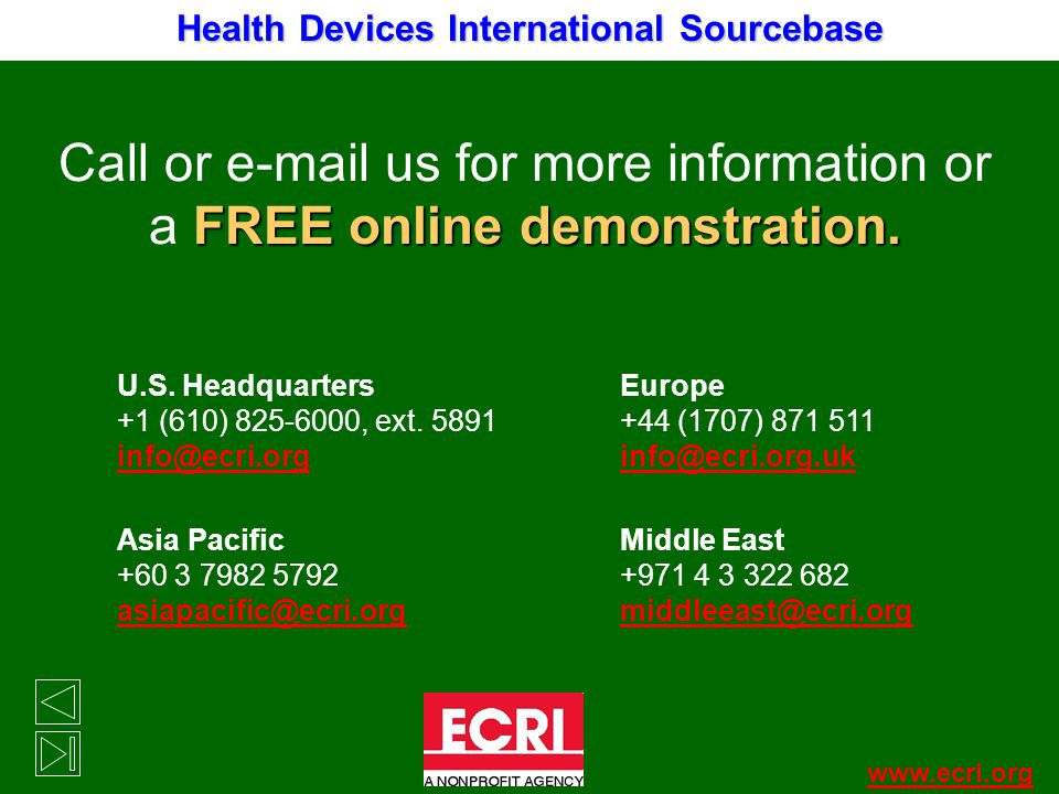 Call or e-mail us for more information or a FREE online demonstration.