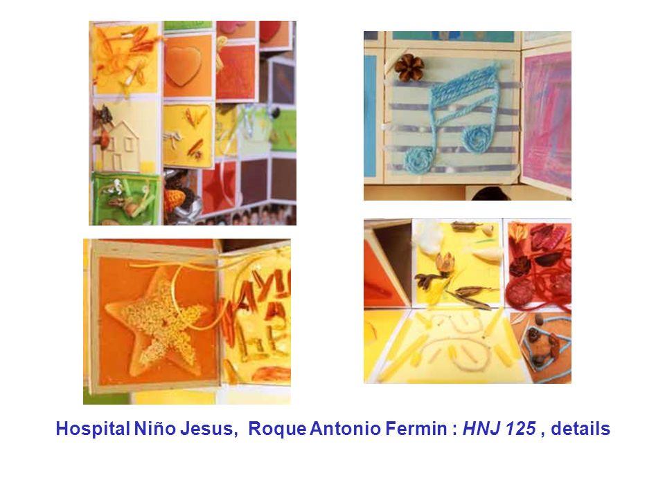 Hospital Niño Jesus, Roque Antonio Fermin : HNJ 125 , details