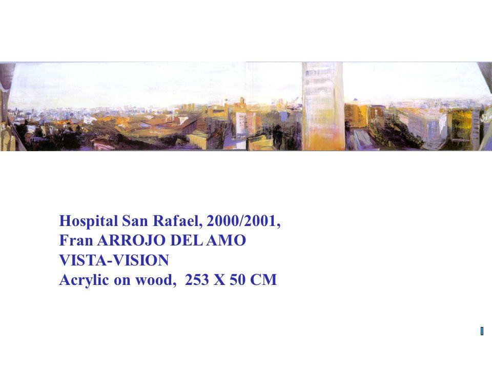 Hospital San Rafael, 2000/2001, Fran ARROJO DEL AMO VISTA-VISION