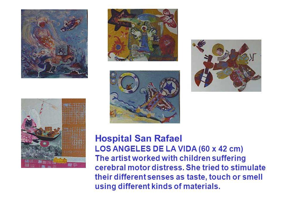 Hospital San Rafael LOS ANGELES DE LA VIDA (60 x 42 cm)