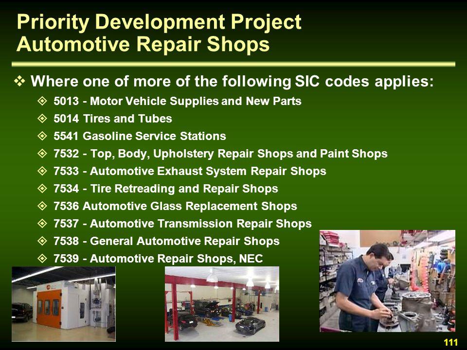 Priority Development Project Automotive Repair Shops