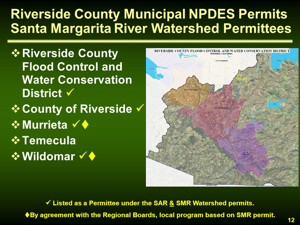  Listed as a Permittee under the SAR & SMR Watershed permits.